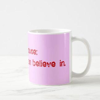 Menopause:Change you can believe in. Coffee Mug