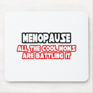 Menopause Cool Moms Mouse Pads