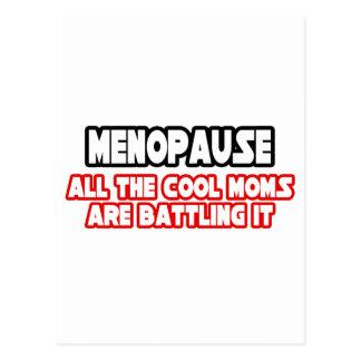Menopause...Cool Moms Postcard