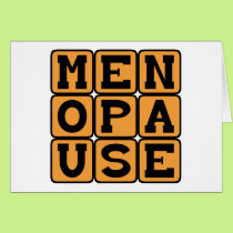 Menopause, Female Late Stage Card