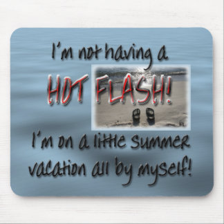 MENopause Hot Flash Mouse Pad