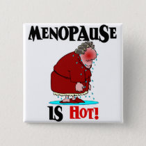 Menopause is Hot Button
