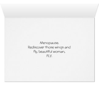 Menopause. It's time to fly. Greeting Card