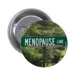 Menopause Lane Pins