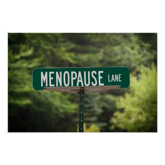 Menopause Lane Sign for a Good Laugh