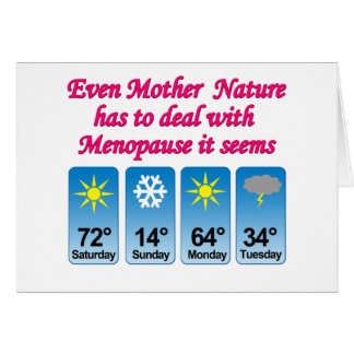 Menopause Mother Nature.png Greeting Card
