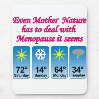 Menopause Mother Nature png Mousepads
