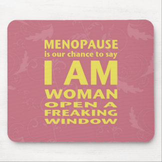 Menopause Mouse Pad