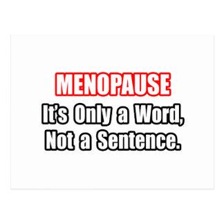 Menopause...Not a Sentence Postcard