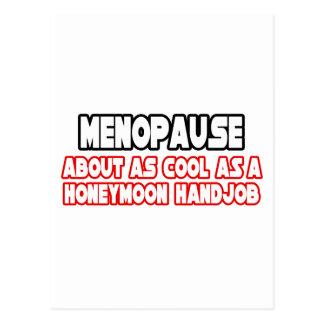 Menopause...Not Cool Postcard