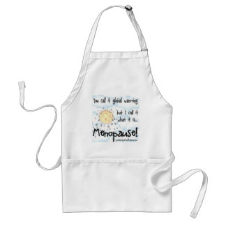 Menopause...Not Global Warming Adult Apron