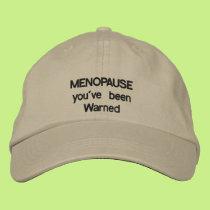 Menopause warning embroidered baseball cap