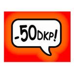 ¡Menos 50 DKP! Tarjetas Postales
