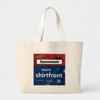 Menos apaciguamiento, más shirtfront (p) bolsa tela grande