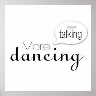 Menos hablar más baile poster