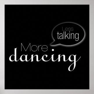 Menos hablar más baile impresiones