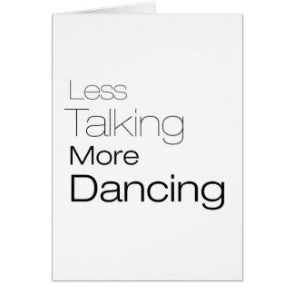 Menos hablar más baile felicitaciones