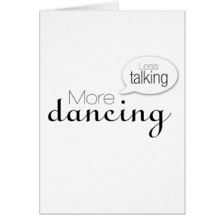 Menos hablar más baile felicitación