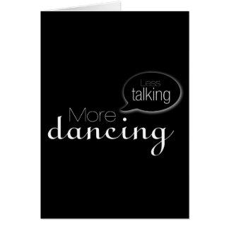 Menos hablar más baile tarjeta