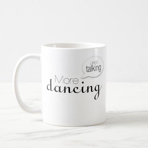 Menos hablar más baile tazas