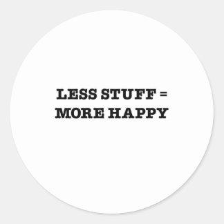 Menos materia = más feliz pegatina redonda