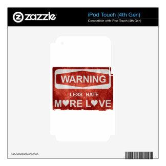 Menos odio más señal de peligro del amor iPod touch 4G calcomanías