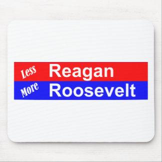 Menos Reagan más Roosevelt horizontal Mouse Pad