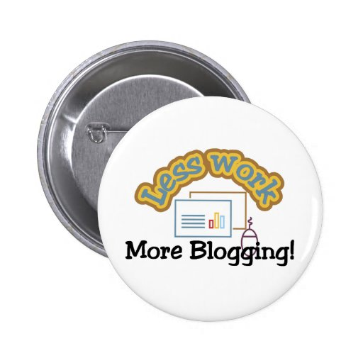 Menos trabajo, más camisetas blogging y regalos pin