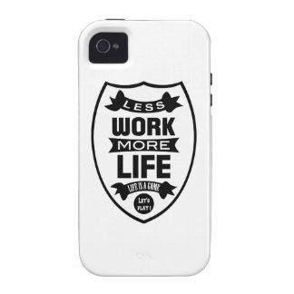 Menos trabajo más vida Case-Mate iPhone 4 fundas