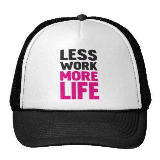 Menos trabajo más vida gorras de camionero