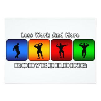 """Menos trabajo y más Bodybuilding Invitación 5"""" X 7"""""""