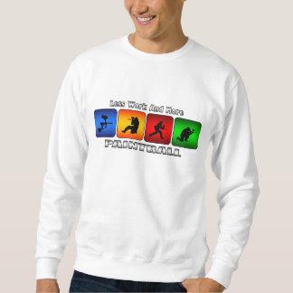 Menos trabajo y más Paintball Suéter