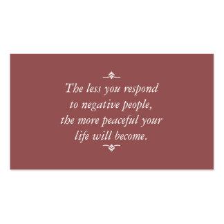 Menos usted responde a la gente negativa el | tarjetas de visita