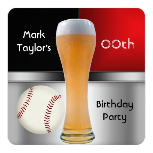 Mens Add Age Birthday Party Red Beer Baseball Ball Invitation