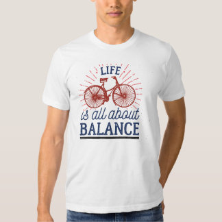 Men's Apparel Life Is All About Balance T-Shirt