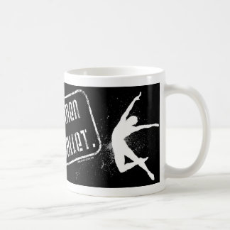 Men's Ballet Mug - Real Men Do Ballet