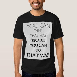 Men's Basic Dark T-Shirt-You-can-think-that-way. Shirt
