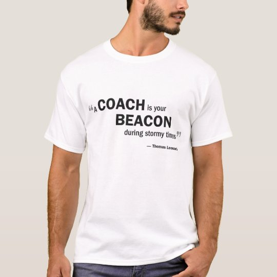 Men's Basic T - 'A coach is your beacon...' T-Shirt