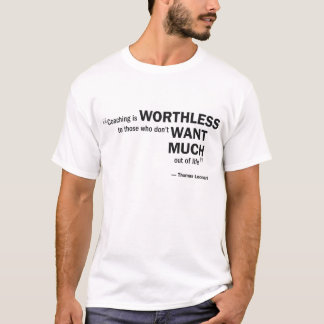 Men's Basic T - 'Coaching is worthless to...' T-Shirt