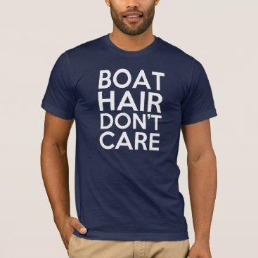 worksaheart Men's Boat Hair, Don't Care - Funny Men's T-Shirt