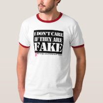 Men's Breast Cancer T-Shirt- I Don't Care if Fake T-Shirt