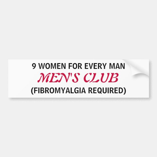 MEN'S CLUB - a Fibromyalgia bumper sticker