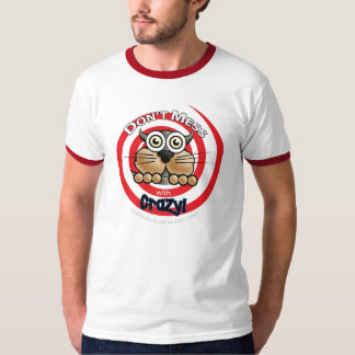Mens Don't Mess with Crazy Ringer T-Shirt