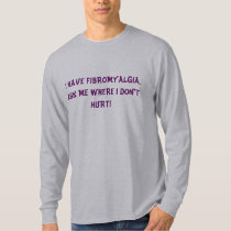 Men's Fibromyalgia Tee Shirt