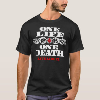 Men's Fire Star T-One Life, One Death/white T-Shirt