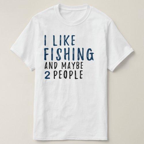 Mens Funny and Sarcastic Fishing Shirt