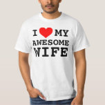 Men's I love my awesome wife Shirt