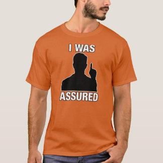 "Men's ""I Was Assured"" T-shirt"