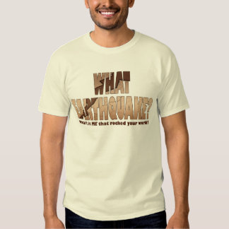 Men's Light T-Shirts - What Earthquake?