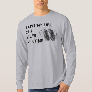 Men's LS - I live my life 26.2 miles at a time Shirt